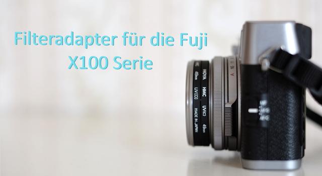 Filteradapter Fuji X100