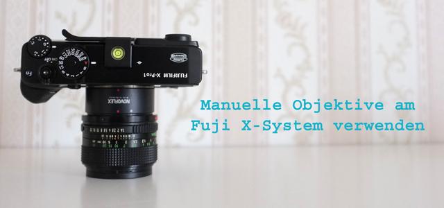 Alte manuelle Objektiv an Fuji X Header