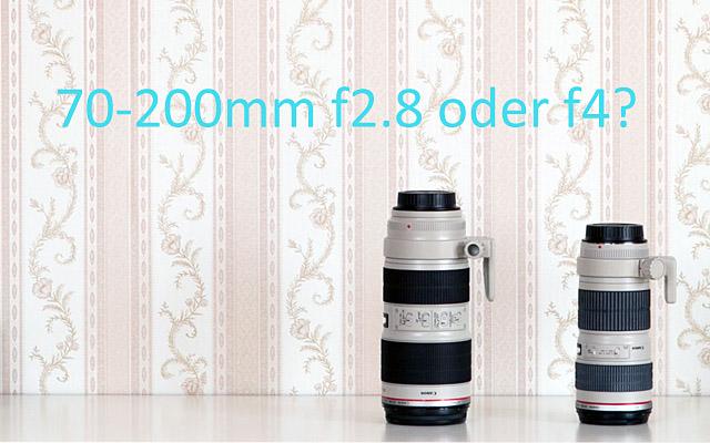 70-200mm Objektiv 2,8 oder 4 Artikel