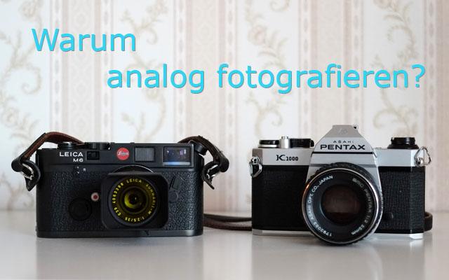 header warum analog fotografieren mit manuellen Kameras